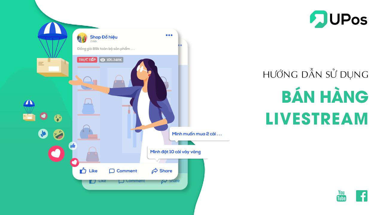 UPOS - Kết nối Facebook Livestream