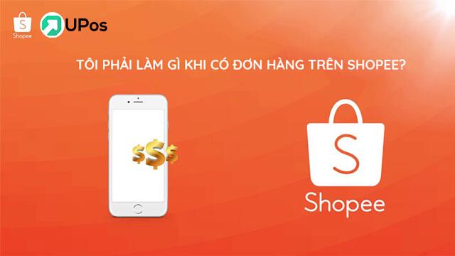 Cách bán hàng trên Shopee mới nhất và tăng đơn nhanh chóng