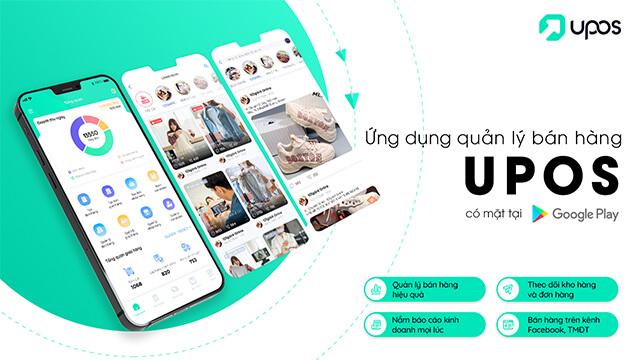 Ứng dụng bán hàng online UPOS miễn phí hiệu quả cao