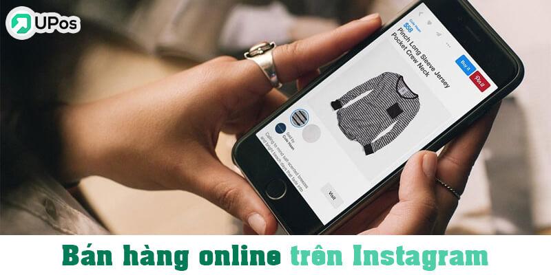 Bán hàng online uy tín trên Instagram