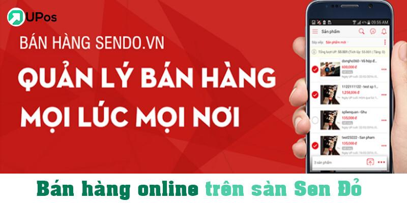 Bán hàng online uy tín trên sàn Sendo